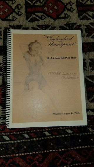 The Custom - Bilt Pipe Story Huge Book By William Unger.  Tracy Mincer Refr