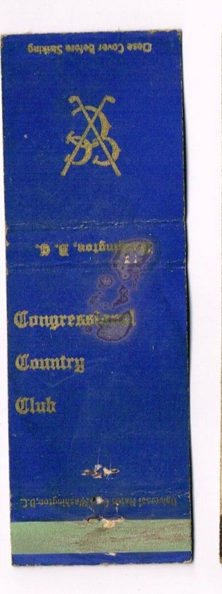 Rare 1930s Congressional Country Club Washington Dc Match Cover