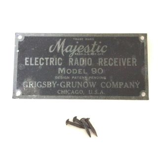 Vintage Majestic Electric Radio Receiver Model 90 Badge / Plate - Grigsby - Grunow