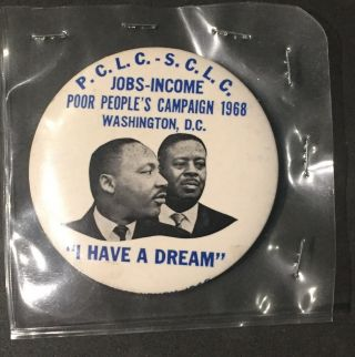 1968 Martin Luther King I Have A Dream Pin