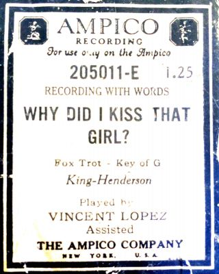 Ampico Reproducing Why Did I Kiss That Girl Lopez 205011 - E Player Piano Roll