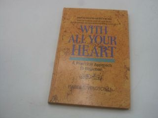 With All Your Heart: A Practical Approach To Bitachon