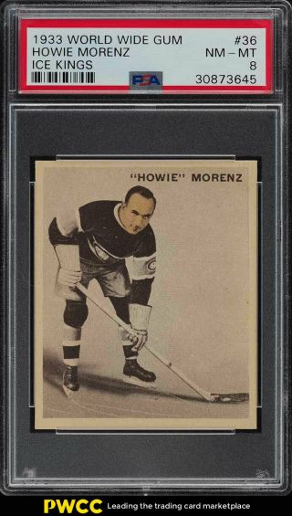 1933 World Wide Gum Ice Kings Howie Morenz 36 Psa 8 Nm - Mt (pwcc)