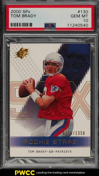 2000 Spx Football Tom Brady Rookie Rc /1350 130 Psa 10 Gem (pwcc)