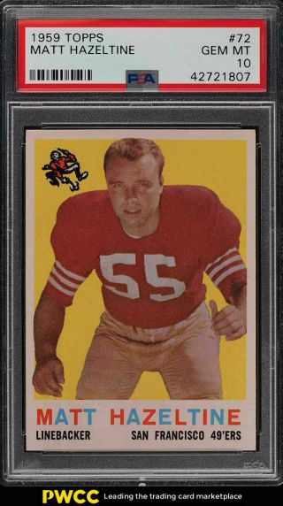 1959 Topps Football Matt Hazeltine 72 Psa 10 Gem (pwcc)