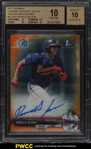 2017 Bowman Chrome Orange Refractor Ronald Acuna Rookie Auto /25 Bgs 10 (pwcc)