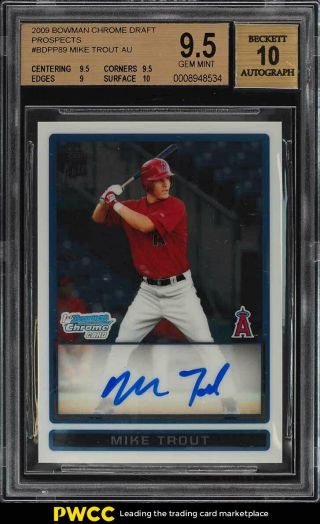 2009 Bowman Chrome Draft Mike Trout Rookie Rc Auto Bdpp89 Bgs 9.  5 Gem Mt (pwcc)