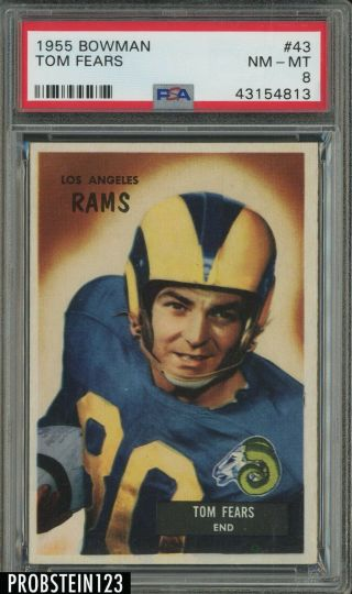 1955 Bowman Football 43 Tom Fears Los Angeles Rams Psa 8 Nm - Mt