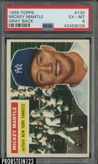 1956 Topps 135 Mickey Mantle Yankees Hof Gray Back Psa 6 Looks Nicer