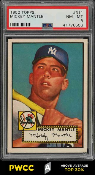1952 Topps Mickey Mantle 311 Psa 8 Nm - Mt (pwcc - A) - Certified Top 30