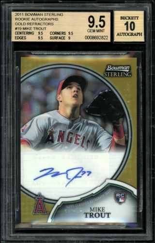 2011 Bowman Sterling 19 Mike Trout Rookie Auto Gold Refractor 3/50 Bgs 9.  5/10