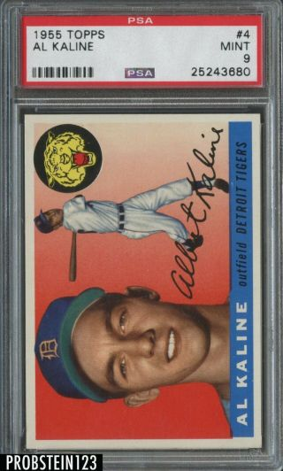 "1955 Topps 4 Al Kaline Detroit Tigers Hof Centered Psa 9 "" Razor Sharp """