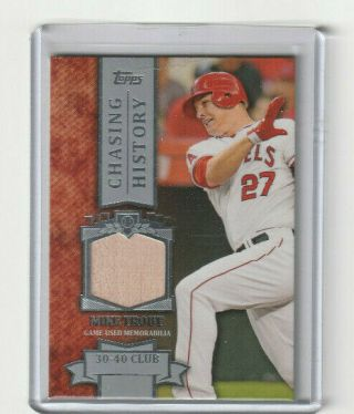2013 Topps Chasing History Mike Trout Chr - Mit Game Bat Relic 30 - 40 Club
