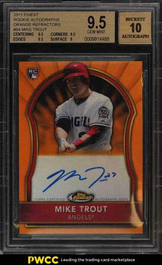 2011 Finest Orange Refractor Mike Trout Rookie Rc Auto /99 84 Bgs 9.  5 (pwcc)