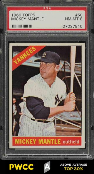 1966 Topps Mickey Mantle 50 Psa 8 Nm - Mt (pwcc - A)