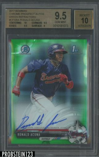 2017 Bowman Chrome Green Refractor Ronald Acuna Braves Rc Auto /99 Bgs 9.  5