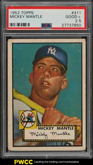 1952 Topps Mickey Mantle 311 Psa 2.  5 Gd,  (pwcc)