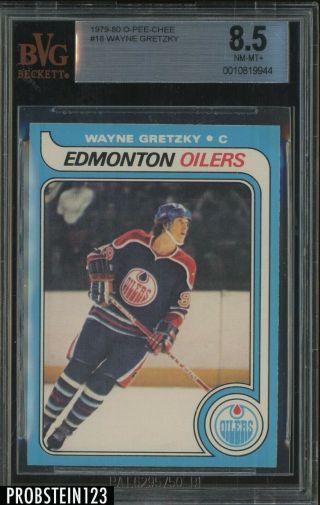 "1979 O - Pee - Chee Opc Hockey 18 Wayne Gretzky Rc Rookie Hof Bvg 8.  5 "" Hot Card """