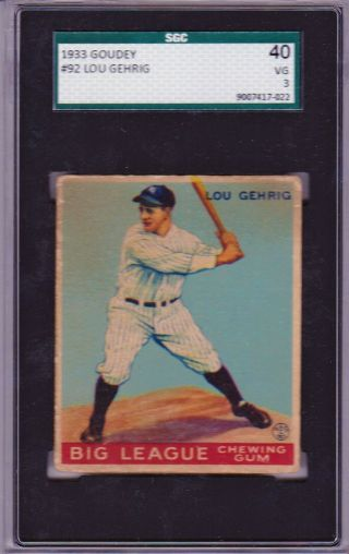 1933 Goudey 92 Lou Gehrig Sgc 40 = Psa 3 Yankee Legend Hofer Centered Beauty.