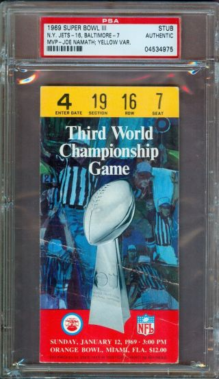 1969 Superbowl Iii 3 Jets Namath Baltimore Yellow Ticket Stub Psa Authentic