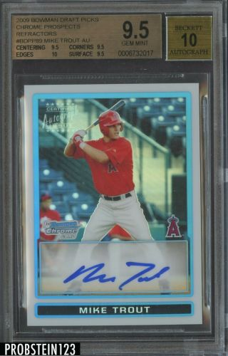 2009 Bowman Chrome Refractor Mike Trout Angels Rc Rookie Auto /500 Bgs 9.  5 W/ 10