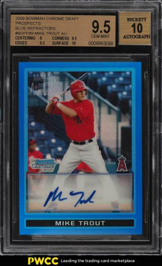 2009 Bowman Chrome Blue Refractor Mike Trout Rookie Rc Auto /150 Bgs 9.  5 (pwcc)