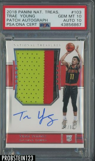 2018 - 19 National Treasures Trae Young Rc Patch /99 Psa 10 Psa/dna 10 Auto Pop 2