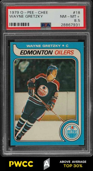 1979 O - Pee - Chee Hockey Wayne Gretzky Rookie Rc 18 Psa 8.  5 Nm - Mt,  (pwcc - A)