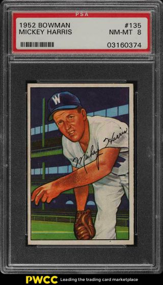 1952 Bowman Setbreak Mickey Harris 135 Psa 8 Nm - Mt (pwcc)