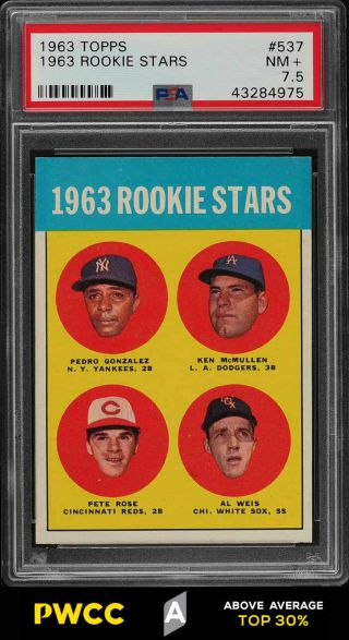 1963 Topps Pete Rose Rookie Rc 537 Psa 7.  5 Nrmt,  (pwcc - A)