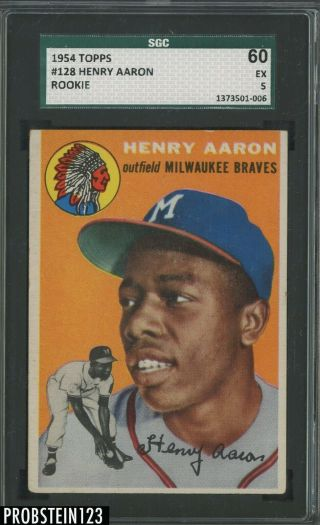 1954 Topps 128 Hank Aaron Braves Rc Rookie Hof Sgc 60 Ex 5 Centered