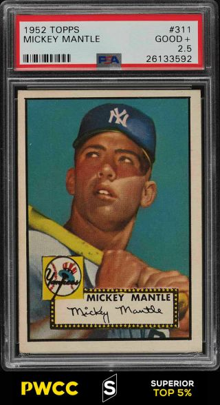 1952 Topps Mickey Mantle 311 Psa 2.  5 Gd,  (pwcc - S)