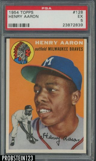 "1954 Topps 128 Hank Aaron Braves Rc Rookie Hof Psa 5 "" Looks Nicer """