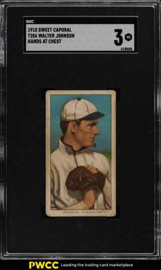 1909 - 11 T206 Walter Johnson Hands At Chest Sgc 3 Vg (pwcc)