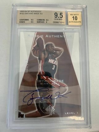 Dwyane Wade 2003 - 04 Sp Authentic Rookie 152 Auto Rc 077/500 Bgs 9.  5/10