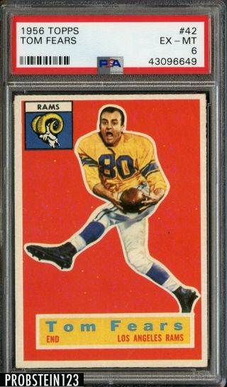 1956 Topps Football 42 Tom Fears Los Angeles Rams Psa 6 Ex - Mt