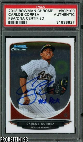 "2013 Bowman Chrome Carlos Correa Rc Rookie Auto "" 1 Pick "" Psa/dna"