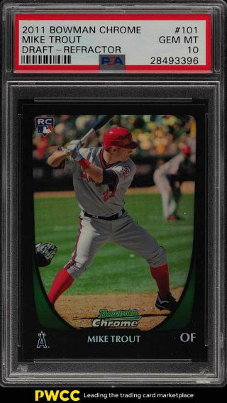 2011 Bowman Chrome Draft Refractor Mike Trout Rookie Rc 101 Psa 10 Gem (pwcc)