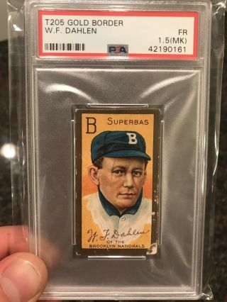 1911 T205 Gold Border Bill Dahlen Sp Piedmont Psa 1.  5 (mk) Fr