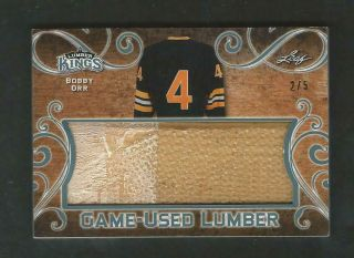 2017 Leaf Lumber Kings - Game Lumber - Bobby Orr Ssp Serial 2/5