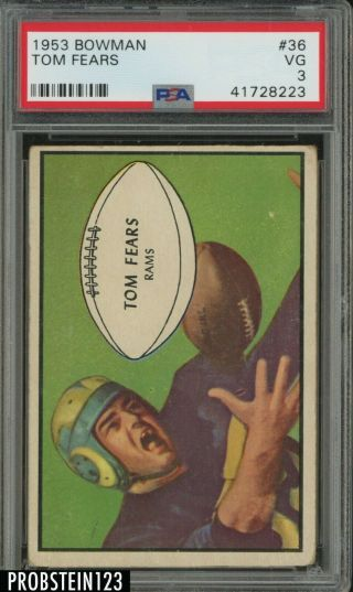 1953 Bowman Football 36 Tom Fears Los Angeles Rams Hof Psa 3 Vg