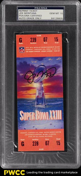 1988 Joe Montana Signed Autographed Reprint Ticket Auto Psa/dna 10 (pwcc)