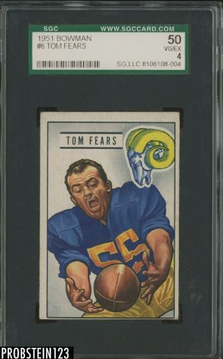 1951 Bowman Football 6 Tom Fears Los Angeles Rams Hof Sgc 50 Vg - Ex 4