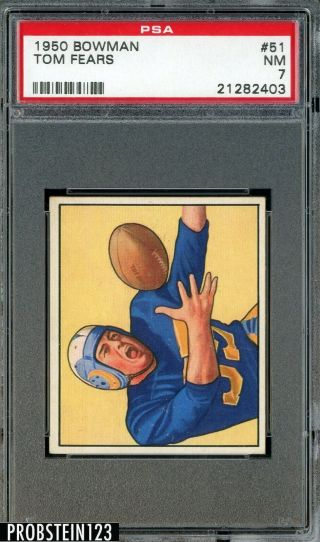 1950 Bowman Football 51 Tom Fears Los Angeles Rams Psa 7 Nm