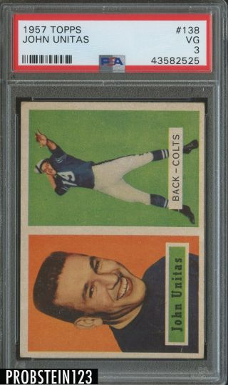 1957 Topps Football 138 Johnny Unitas Colts Rc Rookie Hof Psa 3 Vg