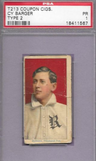 T213 Coupon Cy Barger Pittsburgh 1914 Baseball Card Type 2 T206 Image Psa 1 Poor