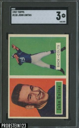 1957 Topps Football 138 Johnny Unitas Colts Rc Rookie Hof Sgc 3 Vg