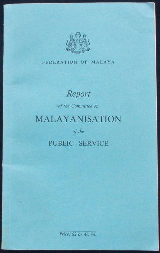 Rare 1956 Malaya Report On The Committee On Malayanisation Of Public Service