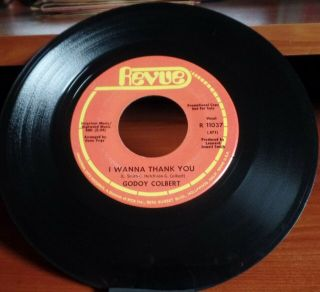 "Rare Northern Soul Promo Godoy Colbert On Revue "" I Wanna Thank You "" Vg,"