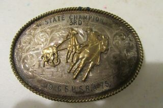 Rare Sterling Silver 1975 Team Roping Rodeo H.  S.  3rd State Champion Belt Buckle